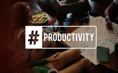 Comment être plus productif ?